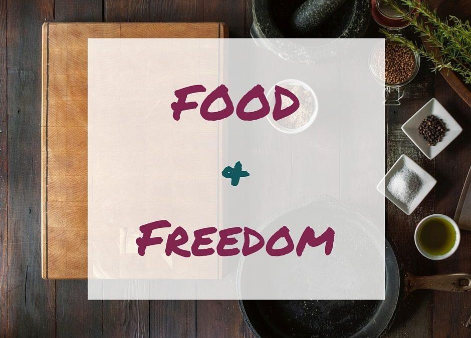 Freedom & Food
